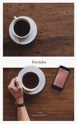 Image for Particles: A Novel