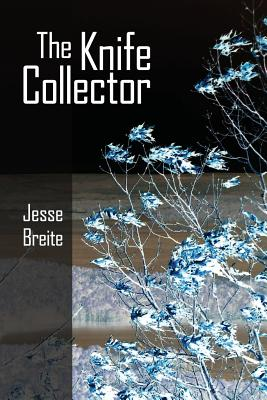 The Knife Collector, Breite, Jesse
