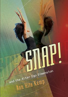Image for SNAP! AND THE ALTER EGO DIMENSION