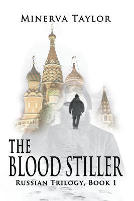 The Blood Stiller (The Russian), Taylor, Minerva