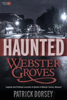 Image for Haunted Webster Groves