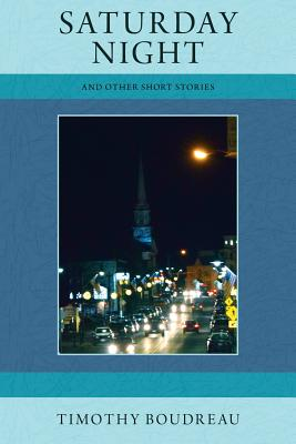 Image for Saturday Night, And Other Short Stories (The Hobblebush Granite State Short Story Series)