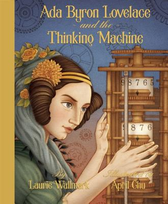 Image for Ada Byron Lovelace & the Thinking Machine