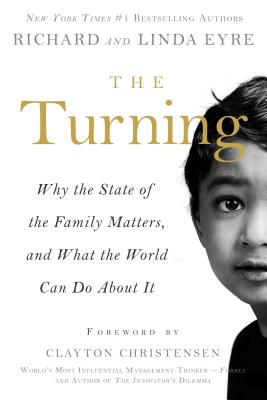 Image for The Turning: Why the State of the Family Matters, and What the World Can Do about It