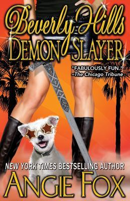 Beverly Hills Demon Slayer (Accidental Demon Slayer) (Volume 6), Fox, Angie