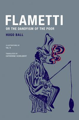 Image for Flametti:  The Dandyism of the Poor