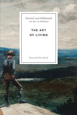 The Art of Living, Dietrich von Hildebrand