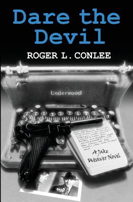 Image for DARE THE DEVIL : A JAKE WEAVER NOVEL