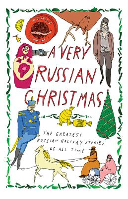 Image for A Very Russian Christmas: The Greatest Russian Holiday Stories of All Time