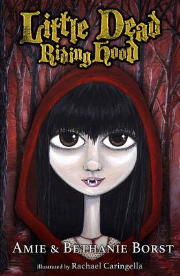 Image for Little Dead Riding Hood (Scarily Ever Laughter)