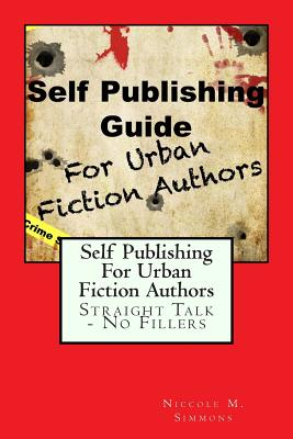 Image for Self Publishing Guide For Urban Fiction Authors