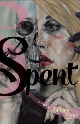 Spent: A Memoir, Crane, Antonia