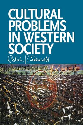 Image for Cultural Problems in Western Society: Sundry Writings and Occasional Lectures