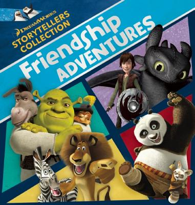Image for DreamWorks Friendship Adventures (DreamWorks Storytellers Collection)