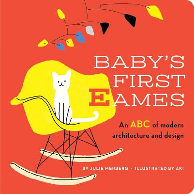 Image for Baby's First Eames: From Art Deco to Zaha Hadid (1)