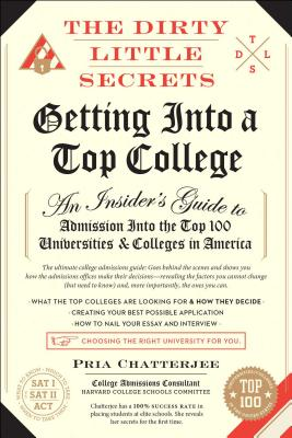 Image for Dirty Little Secrets of Getting Into a Top College