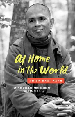 Image for At Home in the World: Stories and Essential Teachings from a Monk's Life