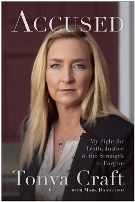 Image for Accused: My Fight for Truth, Justice, and the Strength to Forgive