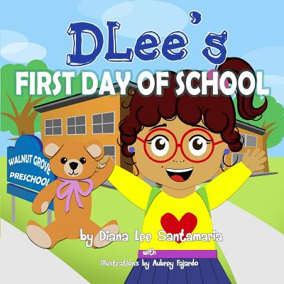 Image for Dlee's First Day of School (English Version)