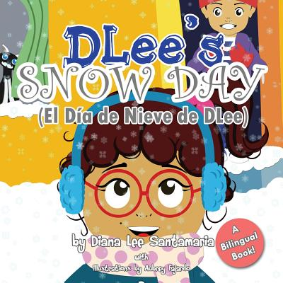 Image for Dlee's Snow Day (Bilingual Version)