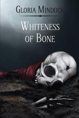 Image for Whiteness of Bone