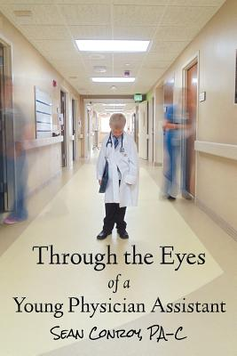 Image for Through the Eyes of a Young Physician Assistant