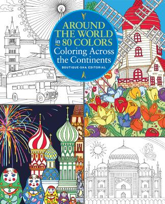 Image for Around the World in 80 Colors: Coloring Across the Continents
