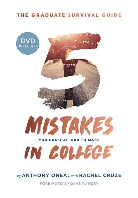 Image for The Graduate Survival Guide: 5 Mistakes You Can't Afford To Make In College