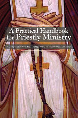 Image for A Practical Handbook for Priestly Ministry