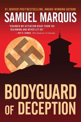 Bodyguard of Deception (World War Two Series) (Volume 1), Marquis, Samuel