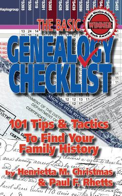 Image for The Basic Genealogy Checklist: 101 Tips & Tactics to Find Your Family History