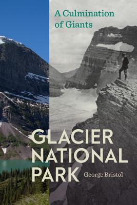 Image for Glacier National Park: A Culmination of Giants