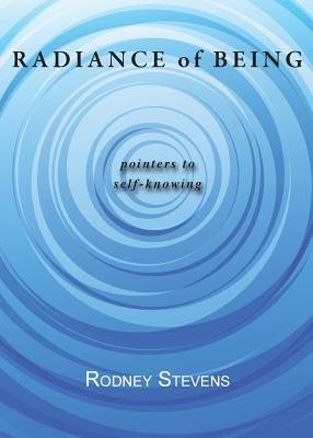 Image for Radiance of Being: Pointers to Self-Knowing