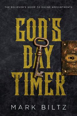 Image for God's Day Timer: The Believer's Guide to Divine Appointments
