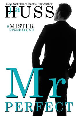 Image for Mr. Perfect: : A Mister Standalone