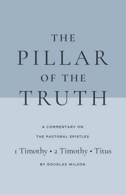 Image for Pastoral Epistles Commentary: The Pillar of the Truth