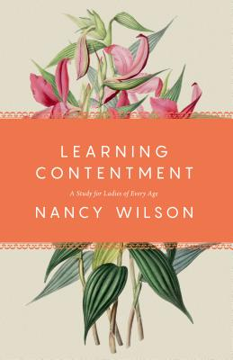 Image for Learning Contentment: A Study for Ladies of Every Age