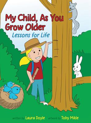 Image for My Child, as You Grow Older: Lessons for Life