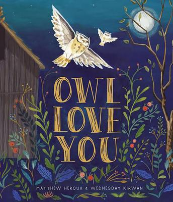 Owl Love You, Matthew Heroux