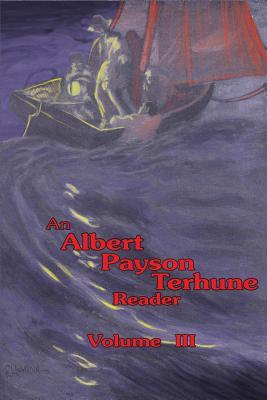 Image for An Albert Payson Terhune Reader Vol. III