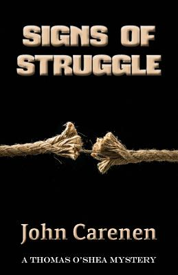 Image for SIGNS OF STRUGGLE (THOMAS O'SHEA, NO 1)