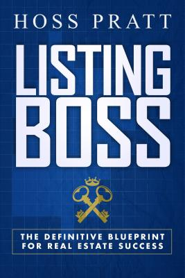 Image for Listing Boss: The Definitive Blueprint for Real Estate Success