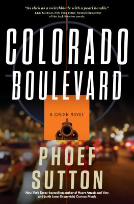 Colorado Boulevard: A Crush Mystery (Crush Mysteries), Phoef Sutton
