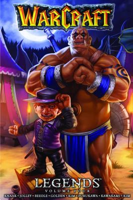 Warcraft: Legends Vol. 4 (Blizzard Manga), Golden, Christie; Jolley, Dan; Knaak, Richard