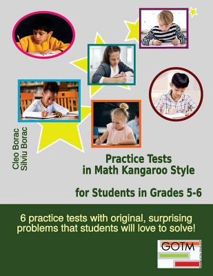 Image for Practice Tests in Math Kangaroo Style for Students in Grades 5-6 (Math Challenges for Gifted Students) (Volume 3)