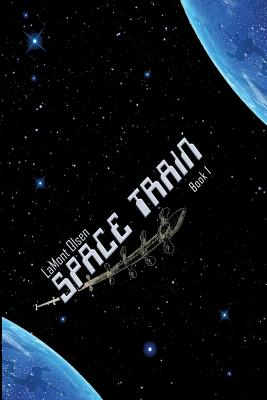Image for Space Train SET: Space Train, An Uncertain Voyage, Truth Revealed