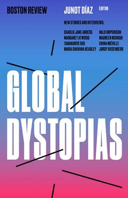 Image for Global Dystopias (Boston Review / Forum)