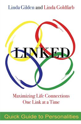 Image for LINKED QUICK GUIDE TO PERSONALITIES: MAXIMIZING LIFE CONNECTIONS ONE LINK AT A TIME