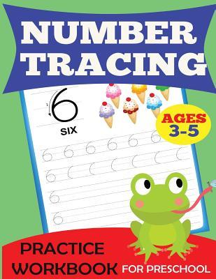 Number Tracing Practice Workbook: Preschool Tracing Numbers Book, Ages 3-5 (Preschool Workbooks), Dylanna Press