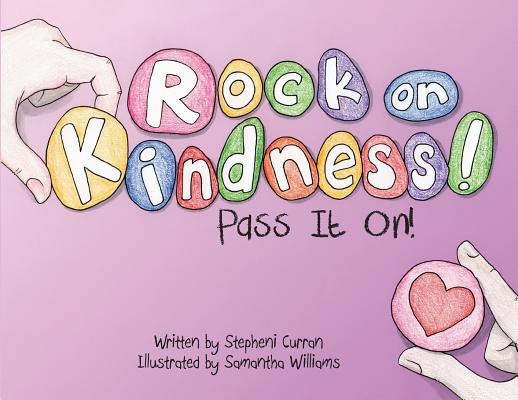 Image for Rock On, Kindness!  Pass It On!